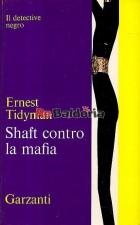 Shaft contro la mafia