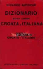 Dizionario delle lingue croata e italiana - Parte II: Croato - Italiana contenente: Regole principali di grammatica e d'ortoep