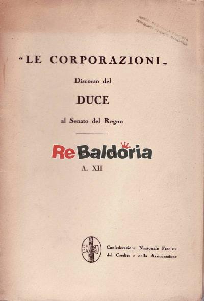 Le corporazioni - Discorso del Duce al Senato del Regno 13 gennaio 1934