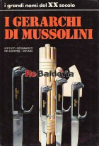 I gerarchi di Mussolini