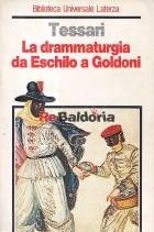 La drammaturgia da Eschilo a Goldoni