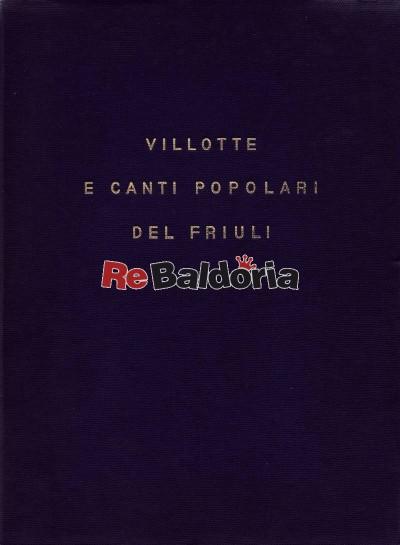 Villotte e Canti popolari del Friuli