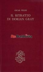 Il ritratto di Dorian Gray - Il delitto di Lord Arthur Savile - Il fantasma di Canterville