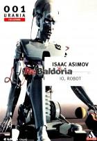 Io, robot (I robot)
