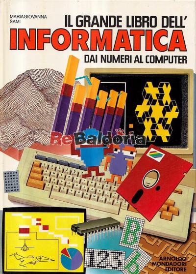 Il grande libro dell' informatica