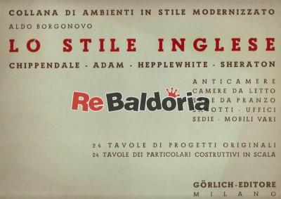 Lo stile inglese - Chippendale, Adam, Hepplewhite, Sheraton Anticamere, camere da letto, sale da pranzo, salotti, uffici, sedi