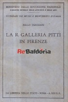 La R. Galleria Pitti in Firenze
