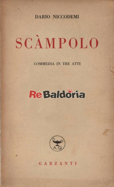 Scàmpolo - commedia in tre atti