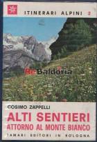 Alti sentieri attorno al Monte Bianco