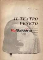 Il teatro veneto - La bozeta del'ogio - La famegia del santolo - Tramonto