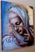 Michelangelo - Gli affresci della Cappella Sistina
