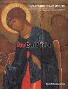 L'immagine dello spirito icone dalle terre russe