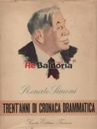 Trent'anni di cronaca drammatica - I vol. 1911 - 1923