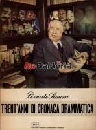 Trent'anni di cronaca drammatica - II vol. 1924 - 1926