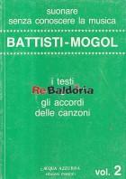 Battisti - Mogol I testi e gli accordi delle canzoni - Volume 2°