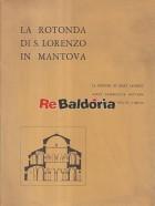 La Rotonda di S. Lorenzo in Mantova
