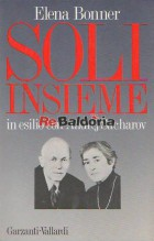 Soli insieme in esilio con Andrej Sacharov