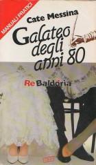 Galateo degli anni 80