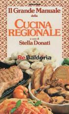 Il grande manuale della cucina regionale