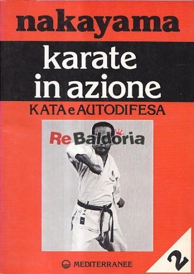 Karate in azione - Kata e autodifesa II°