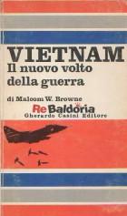 Vietnam il nuovo volto della guerra