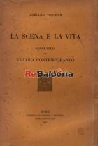 La scena e la vita - Nuovi studi sul teatro contemporaneo