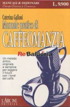 Manuale pratico di caffeomanzia