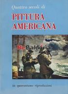 Quattro secoli di pittura americana