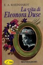 La vita di Eleonora Duse