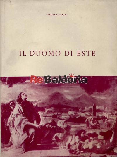 Il Duomo di Este - memorie storiche desunte in parte da un manoscritto del cav.Francesco Franceschetti