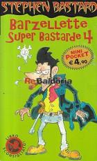 Barzellette Super Bastarde 4