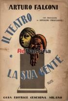 Il teatro e la sua gente - minute storie di teatro (profili e frammenti)