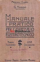 Manuale pratico dell'operaio elettrotecnico