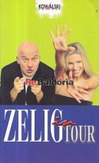 Zelig in tour
