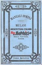Architettura italiana vol. 1°: Architettura Pelasgica, etrusca, Italo-Greca, Romana