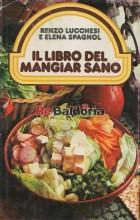 Il libro del mangiar sano