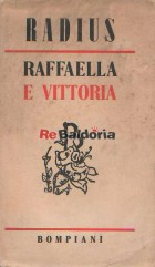 Raffaella e Vittoria