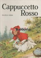 Cappuccetto Rosso - Hansel e Gretel