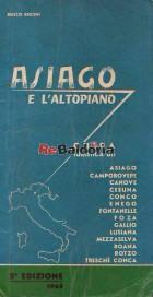 Asiago e l'Altopiano