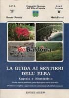 La guida ai sentieri dell'Elba - Capraia e Montecristo