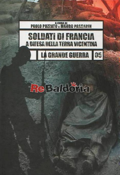 Soldati di Francia a difesa della terra vicentina