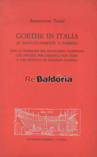 Goethe in Italia (E particolarmente a Vicenza)