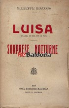 Luisa - Dramma Sorprese notturne - Commedia