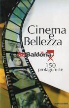Cinema e Bellezza - 150 protagoniste