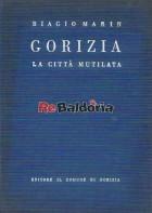 Gorizia - la città mutilata