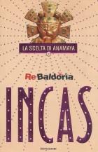 Incas - La scelta di Anamaya