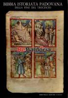 Bibbia istoriata padovana della fine del trecento - Pentateuco - Giosuè - Ruth