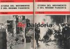 Storia del movimento e del regime fascista - Volume 1° e 2°