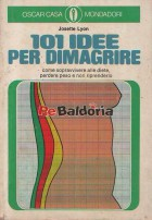 101 Idee per Dimagrire