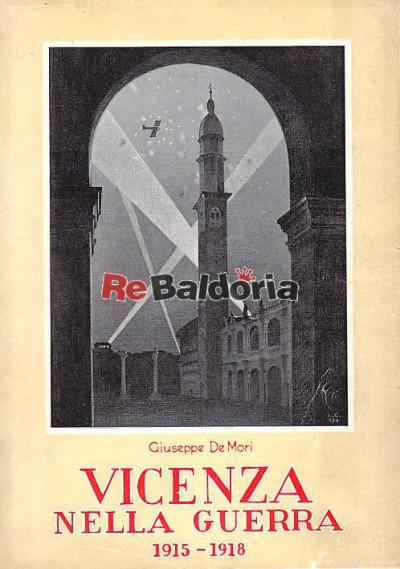 Vicenza nella guerra 1915 - 1918